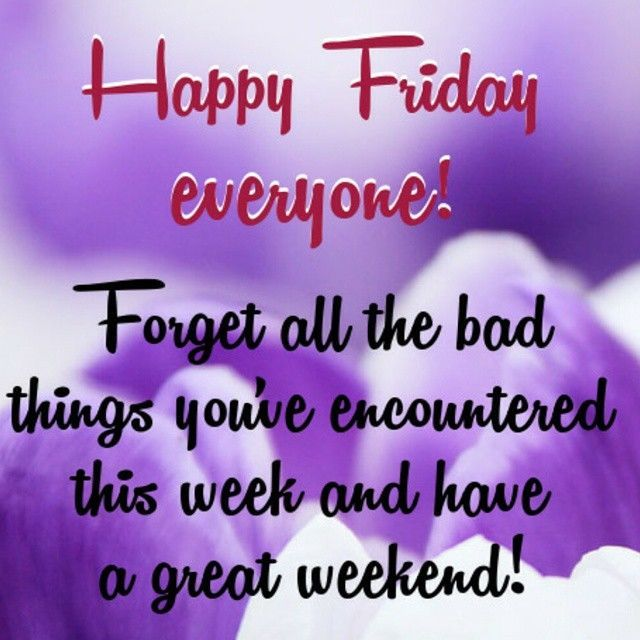 Positive Friday Quotes Funny: Happy Friday Everyone Friday Happy Friday Tgif Friday