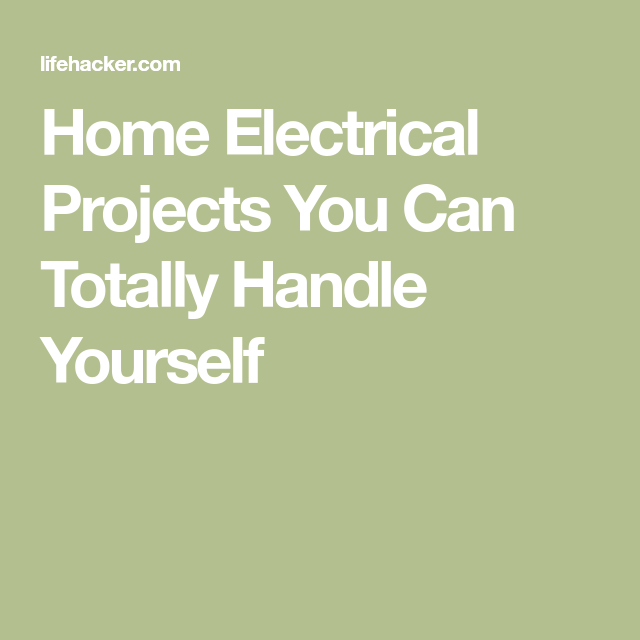 Home electrical projects you can totally handle yourself here are eight common electrical repairs and replacements that you can do yourself solutioingenieria Images