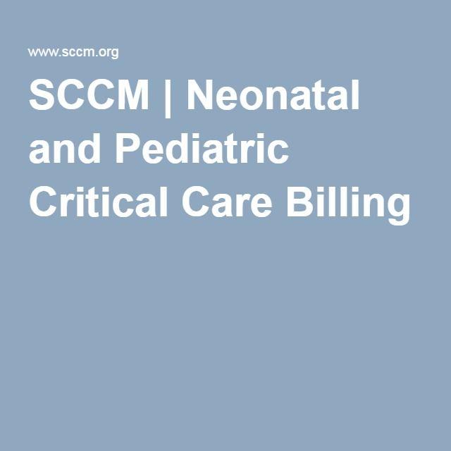 SCCM   Neonatal and Pediatric Critical Care Billing