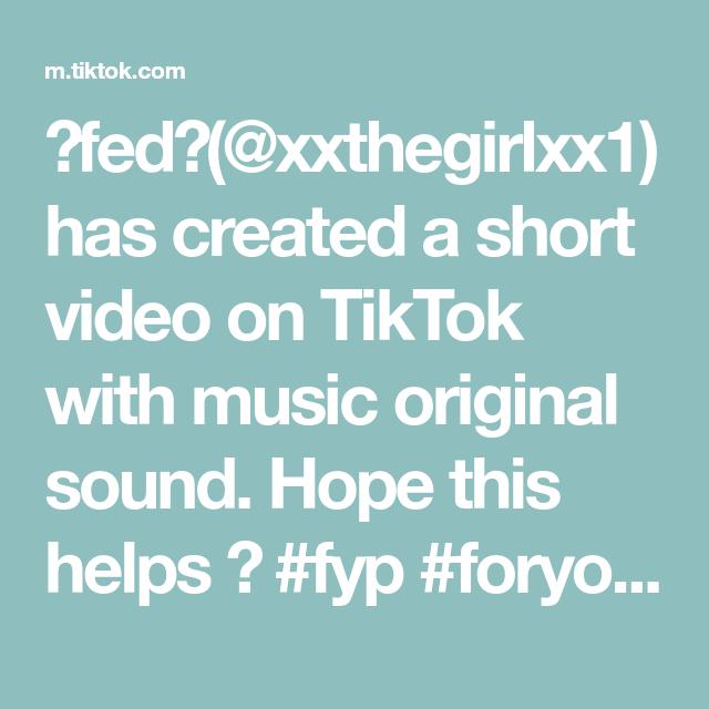 Fed Xxthegirlxx1 Has Created A Short Video On Tiktok With Music Original Music The Originals Roblox
