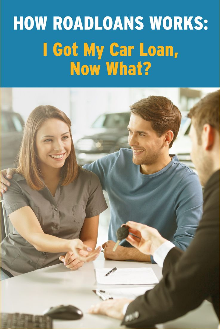 Its time for a broad smile your roadloans approval means