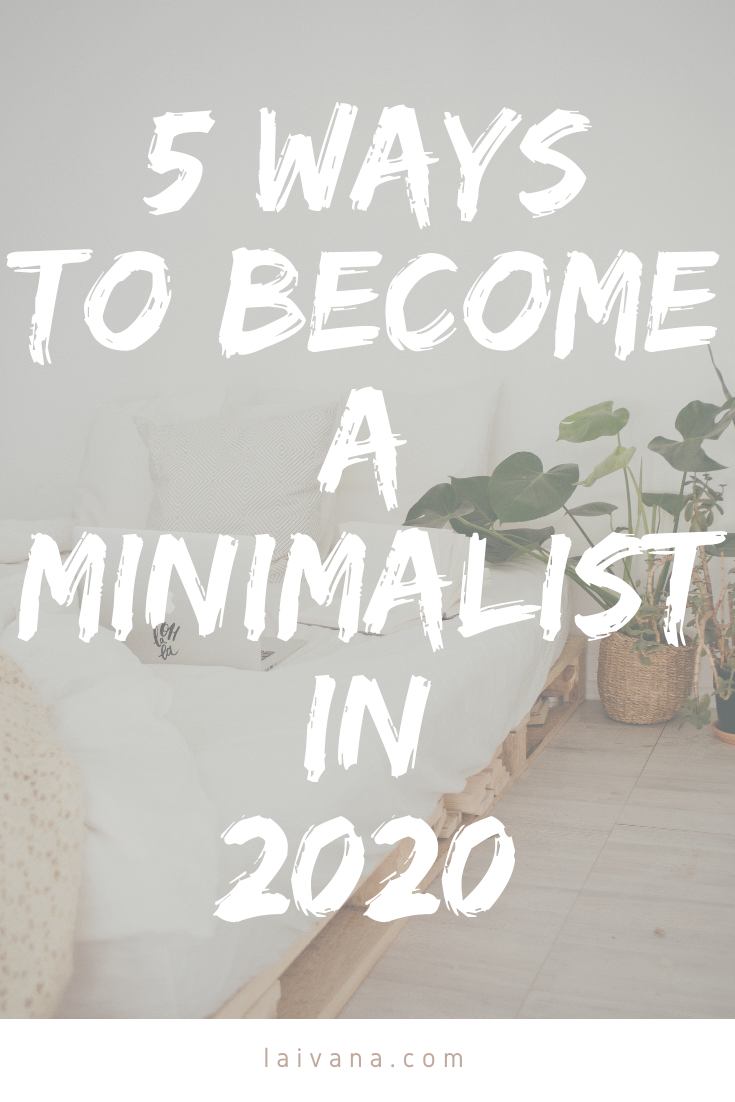 5 Ways to Become a Minimalist and Start Your Minimalist Lifestyle // In this post, you'll learn what minimalism is, get clear on why do you want to become a minimalist, how to start decluttering, what to do if you're living with a non-minimalist, how to make minimalism fun, and I'll share some of my favorite minimalism youtube channels for some extra minimalist inspiration. // minimalism for beginners #minimalist #lifestyle #minimalism