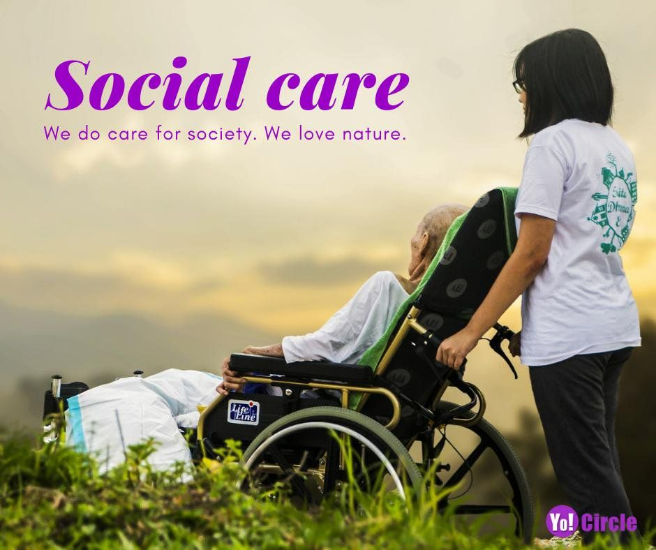 Social Care We Do Care For Society We Love Nature We Are Concern