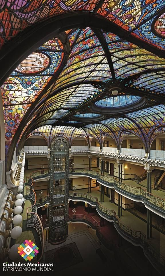 Gran Hotel Ciudad De Mexico With Images Art And Architecture Art Nouveau Architecture Art Nouveau Decor