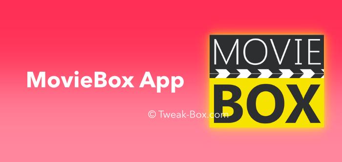 Moviebox Tweakbox Moviebox App App