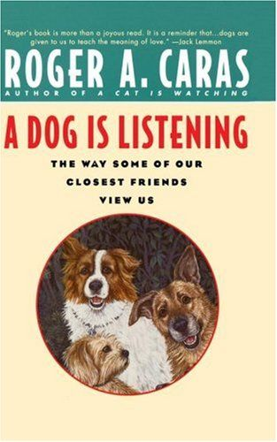My Favorite Things: 'A Dog Is Listening'    By Christi McDonald