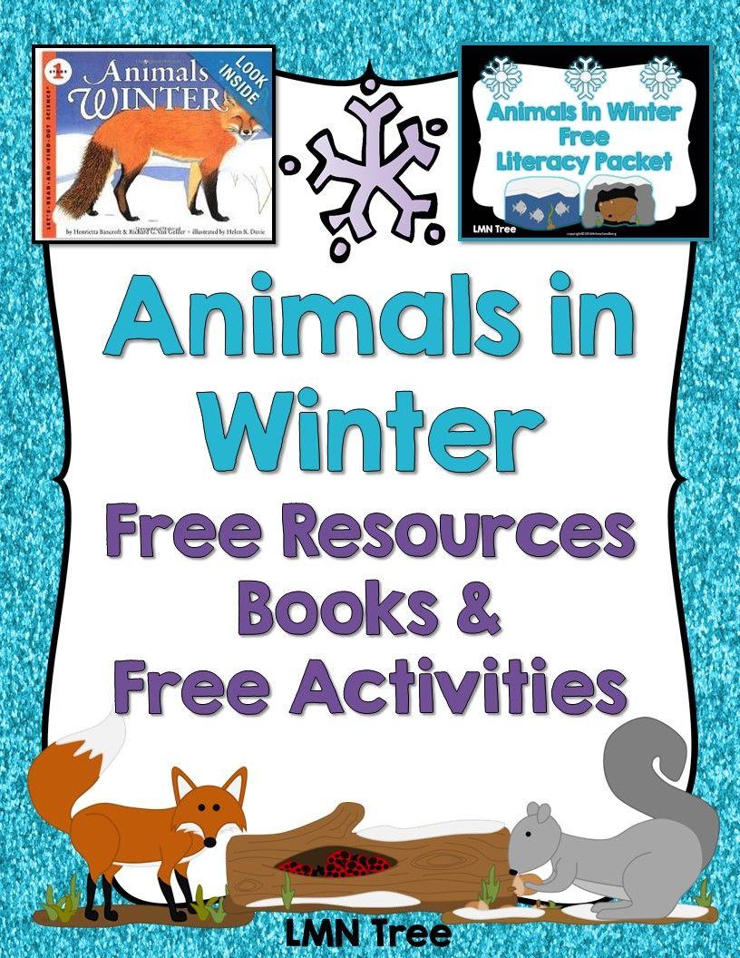 Lmn Tree Animals In Winter Free Resources Free Activities And Great Books For Read Alo Winter Animals Preschool Winter Kindergarten Polar Animals Preschool [ 1056 x 816 Pixel ]