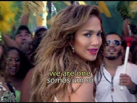 Pitbull We Are One Ft Jennifer Lopez Official Video Hd Legendado L World Cup Song Jennifer Lopez Lyrics Fifa World Cup