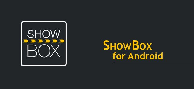 ShowBox Download Show Box APK for Android Free Movie