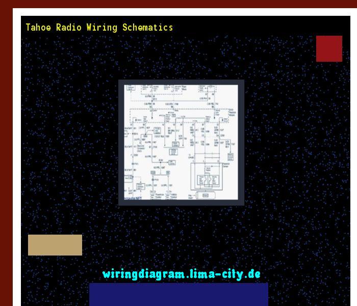 Tahoe Radio Wiring Schematics  Wiring Diagram 175145
