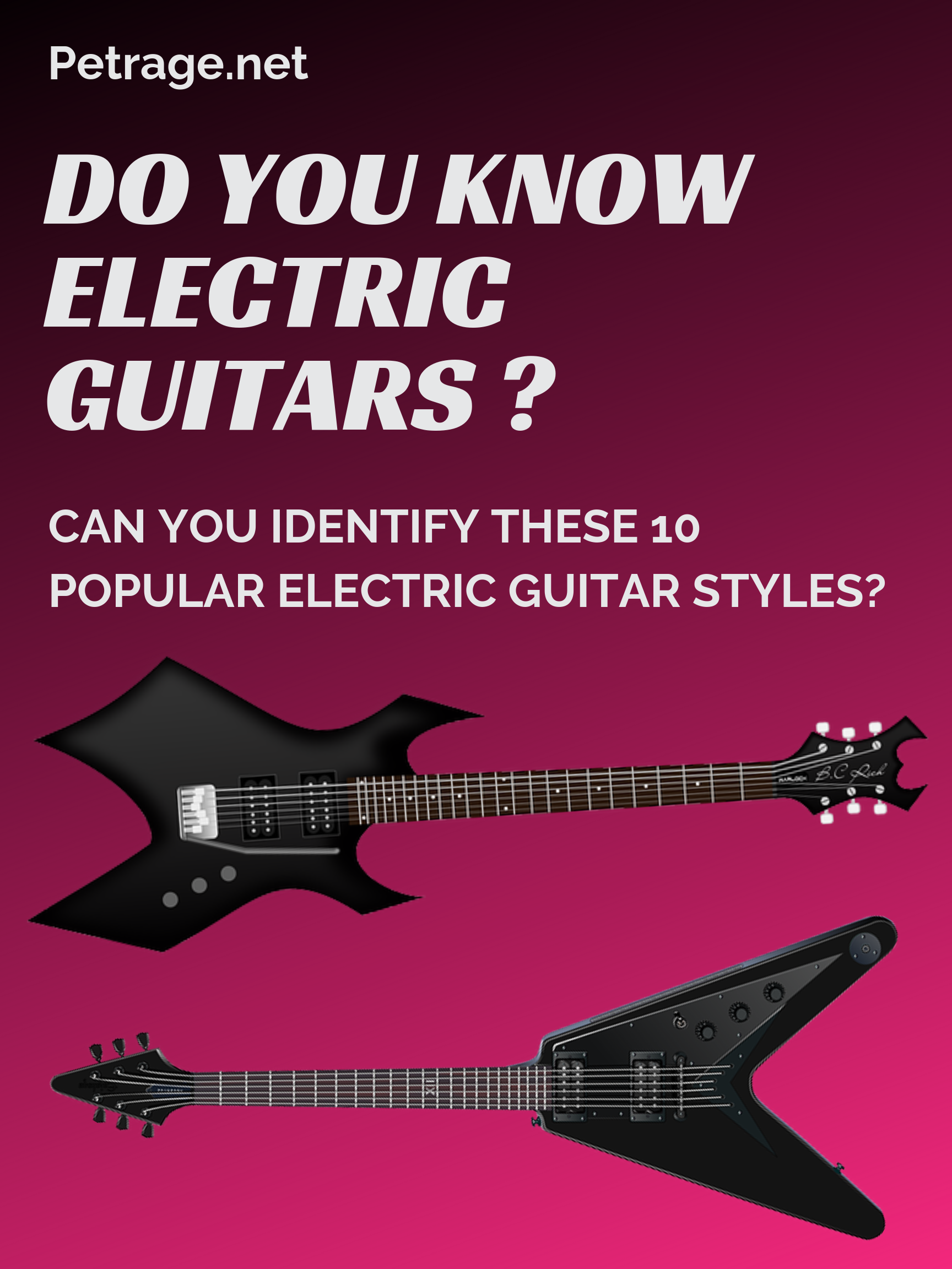 Do You Know Electric Guitars Electric Guitar Guitar Electric Guitar Lessons
