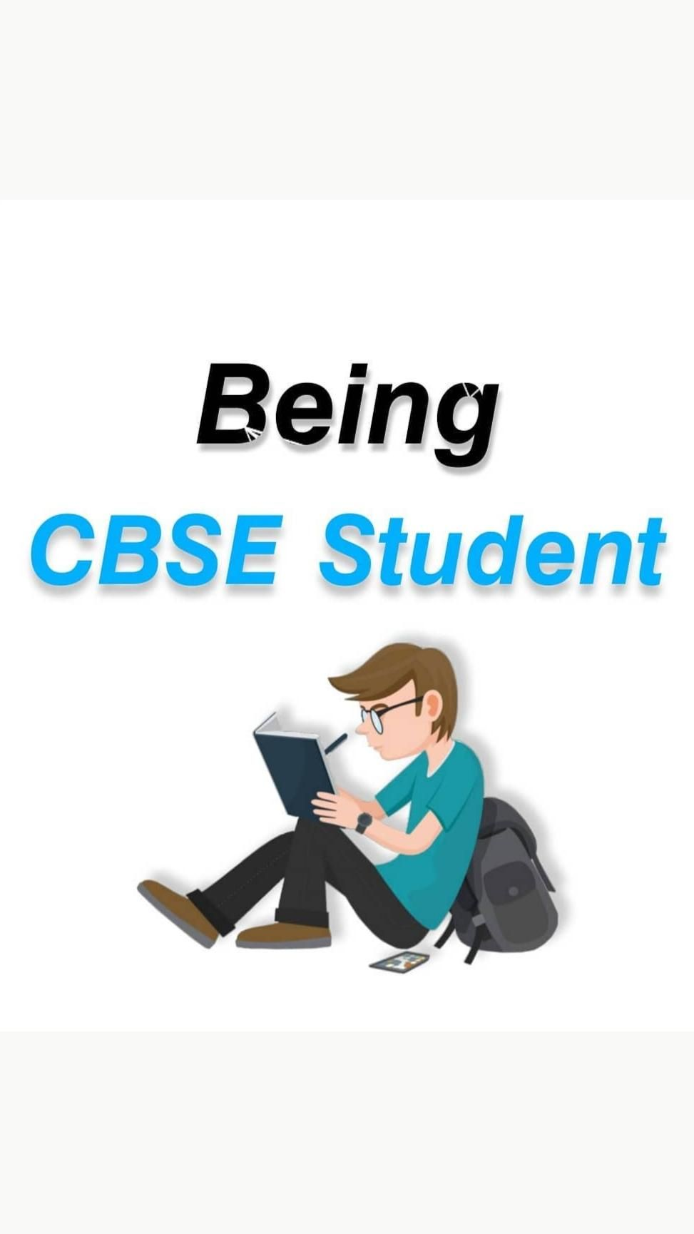 Being a cbse student