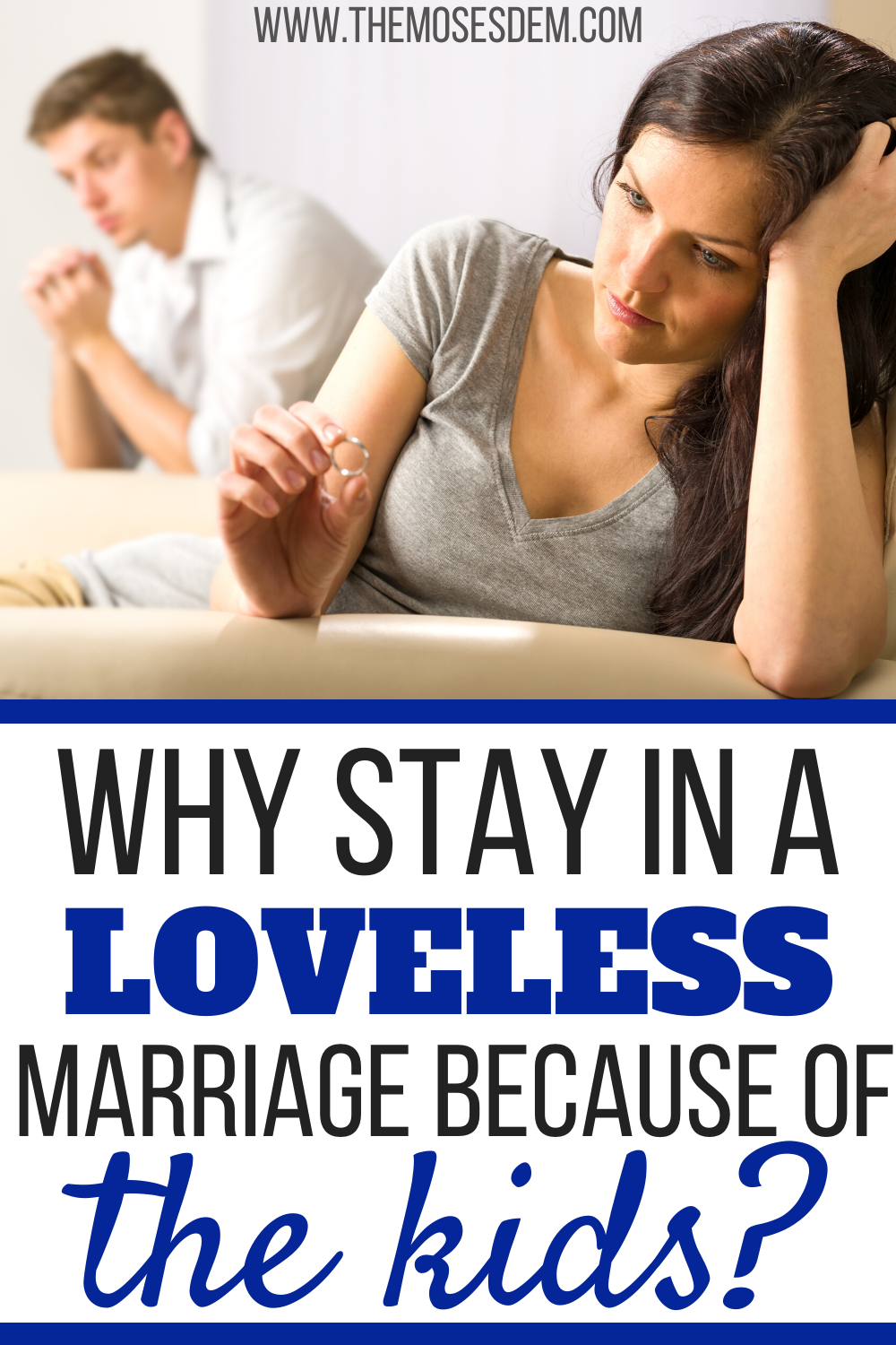 Should I Stay in a Loveless Marriage? | Loveless marriage