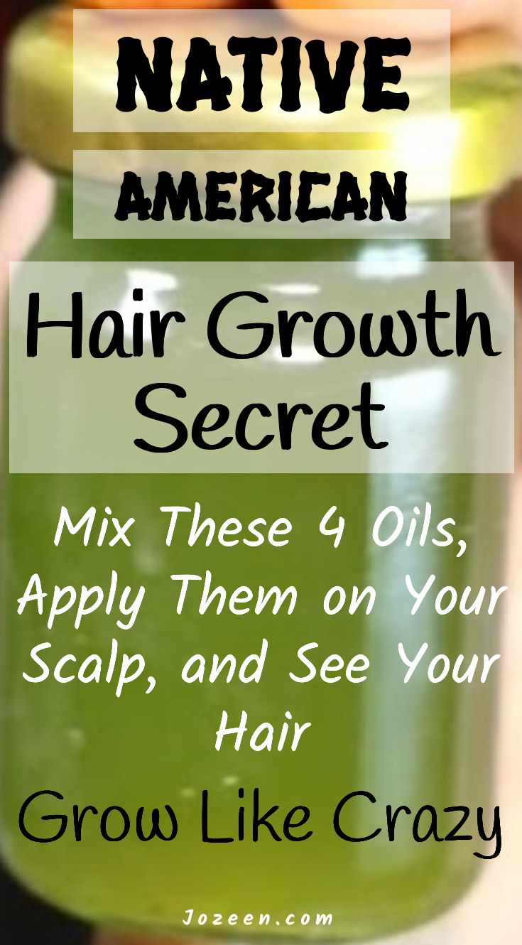 Native American Hair Growth Secret| Mix These 4 Oils, Apply Them on Your Scalp, and See Your Hair Grow Like Crazy - Jozeen #fasterhairgrowth