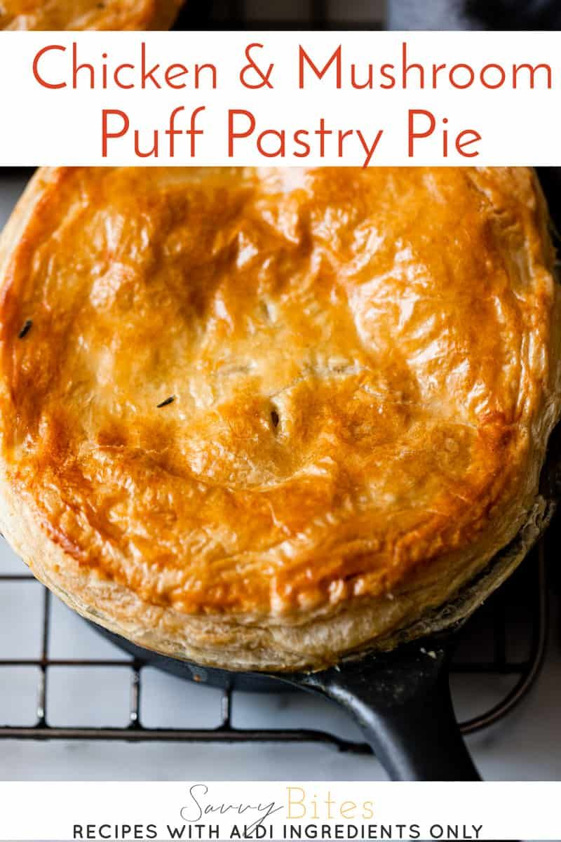 Creamy Golden Chicken And Mushroom Pie Recipe Savvy Bites Recipe Chicken And Mushroom Pie Aldi Recipes Mushroom Pie