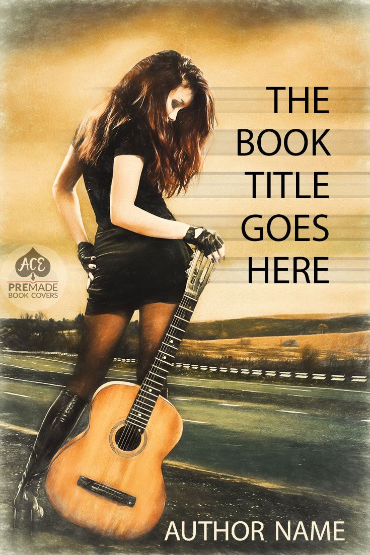 Premade Book Cover €� Fiction €� Girl With A Guitar €� Teen €� Young Adult €�