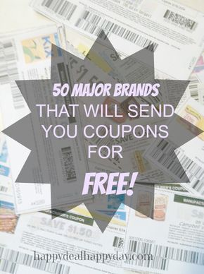 50 Major Brands That Will Send You Coupons for FREE! | Happy Deal - Happy Day! #couponing