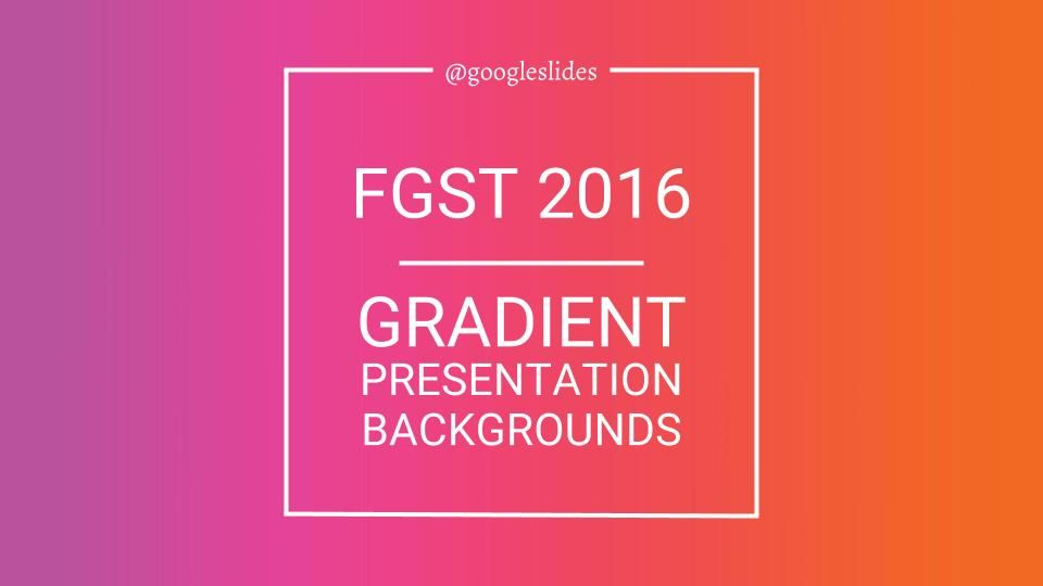 the gradient backgrounds for google slides is a creative google