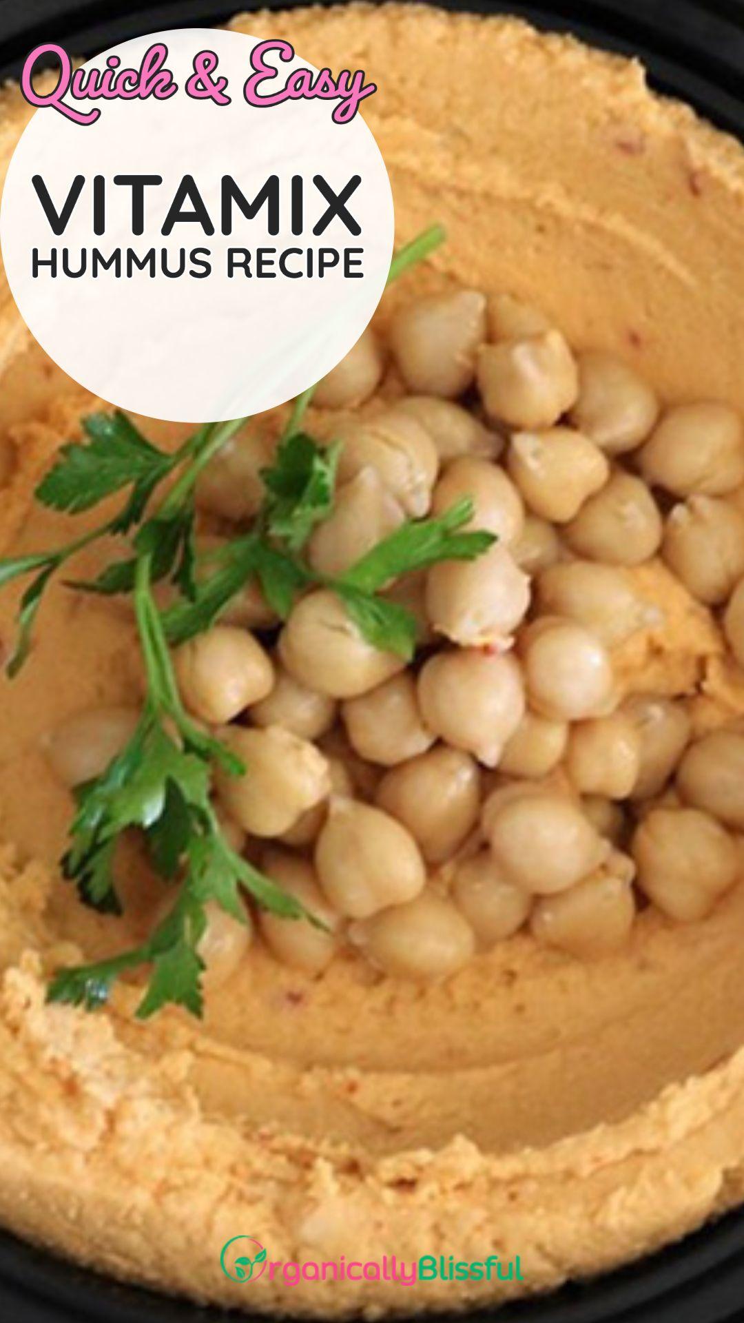 Vitamix Hummus Recipe Recipe Recipes Hummus Recipe Food