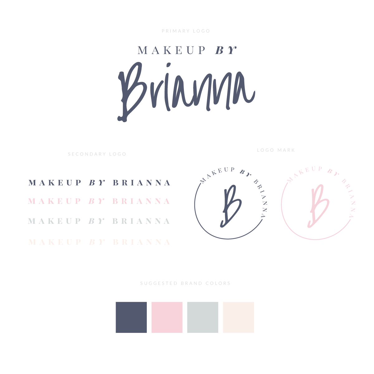 Makeup Artist Logo Brianna Design By Krista Makeup Artist Logo Makeup Artist Branding Branding Design Logo