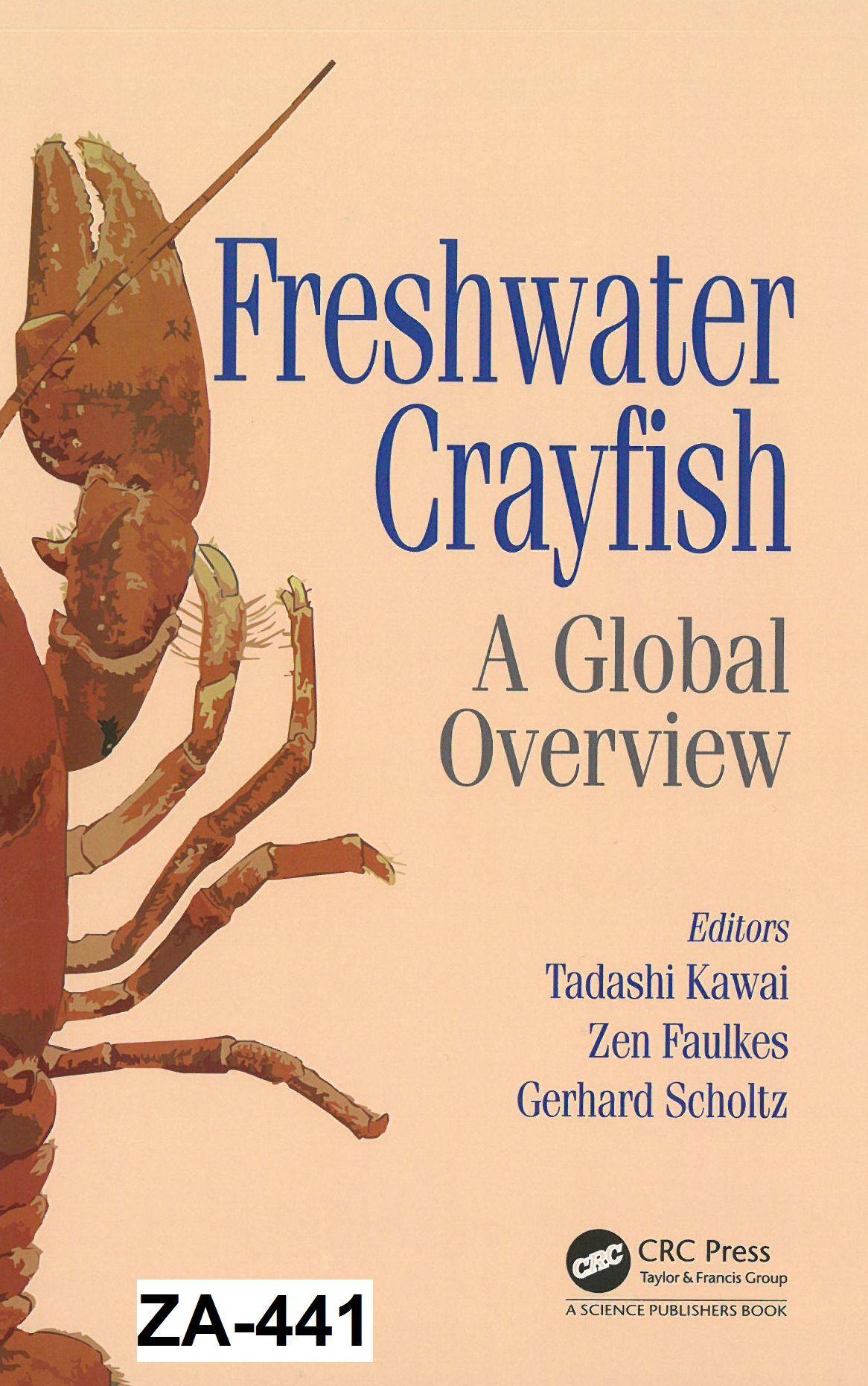 Freshwater Crayfish A Global Overview Editors Tadashi Kawai Zen Faulkes Gerhard Scholtz