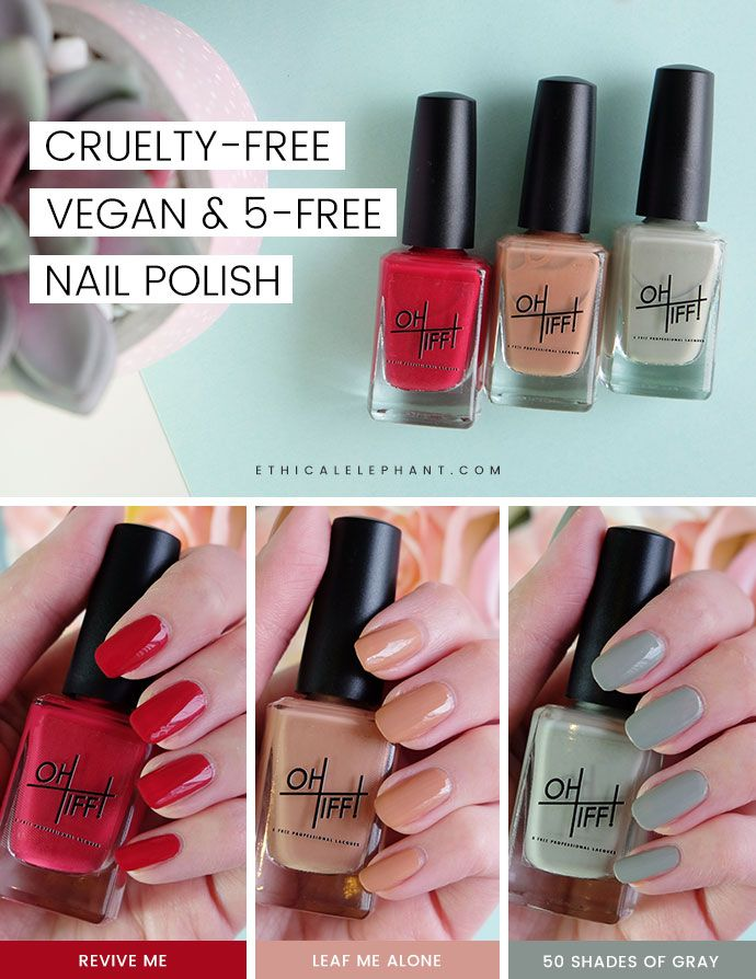 OH TIFF! Vegan & 5-Free Nail Polish Review | Cruelty free, Vegan ...