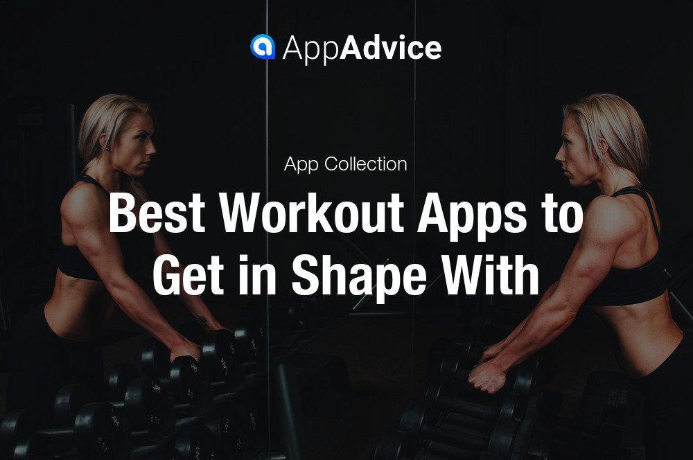 Best Workout Apps for iOS Best workout apps, Fun
