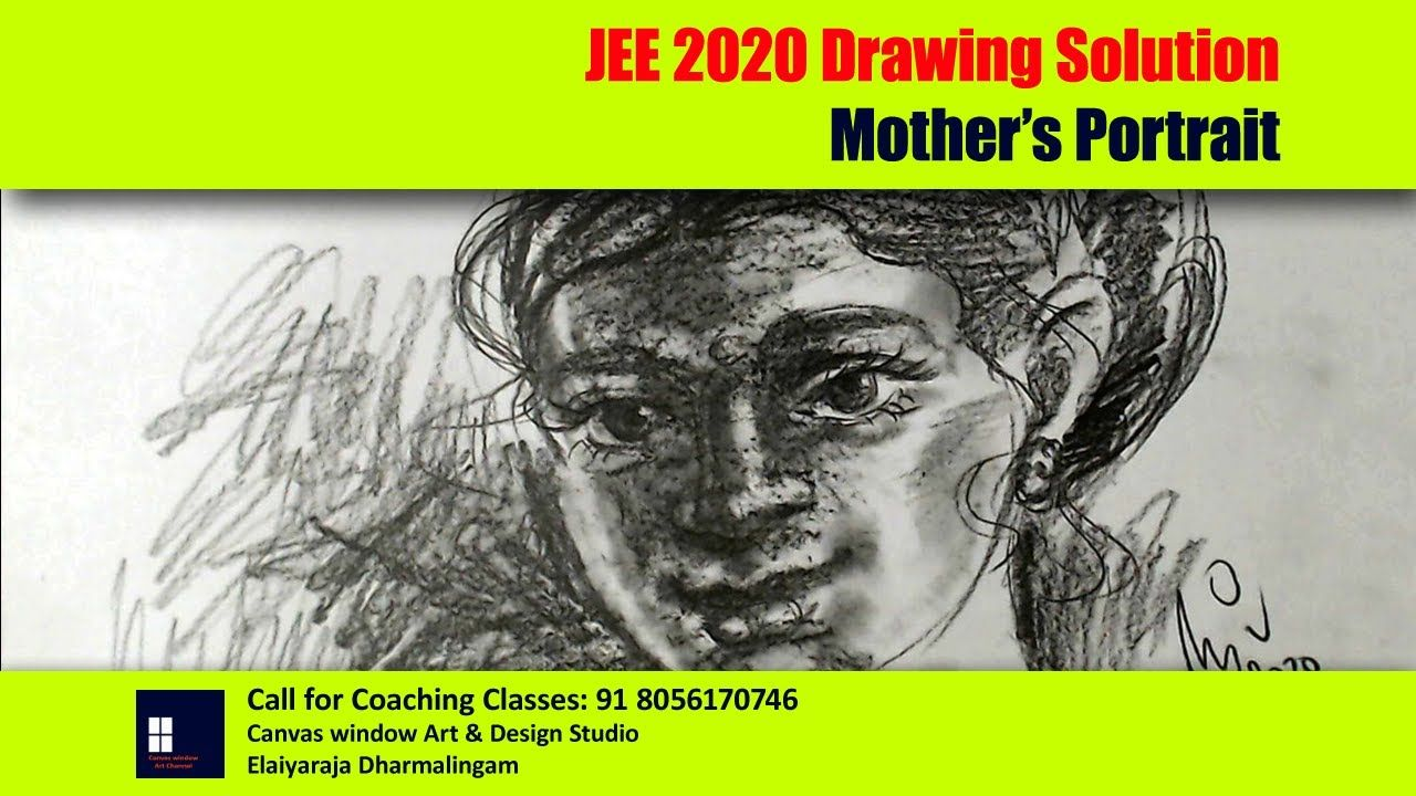 Jee 2020 Drawing Solution Mother S Portrait In 2020 Drawings Portrait Window Art