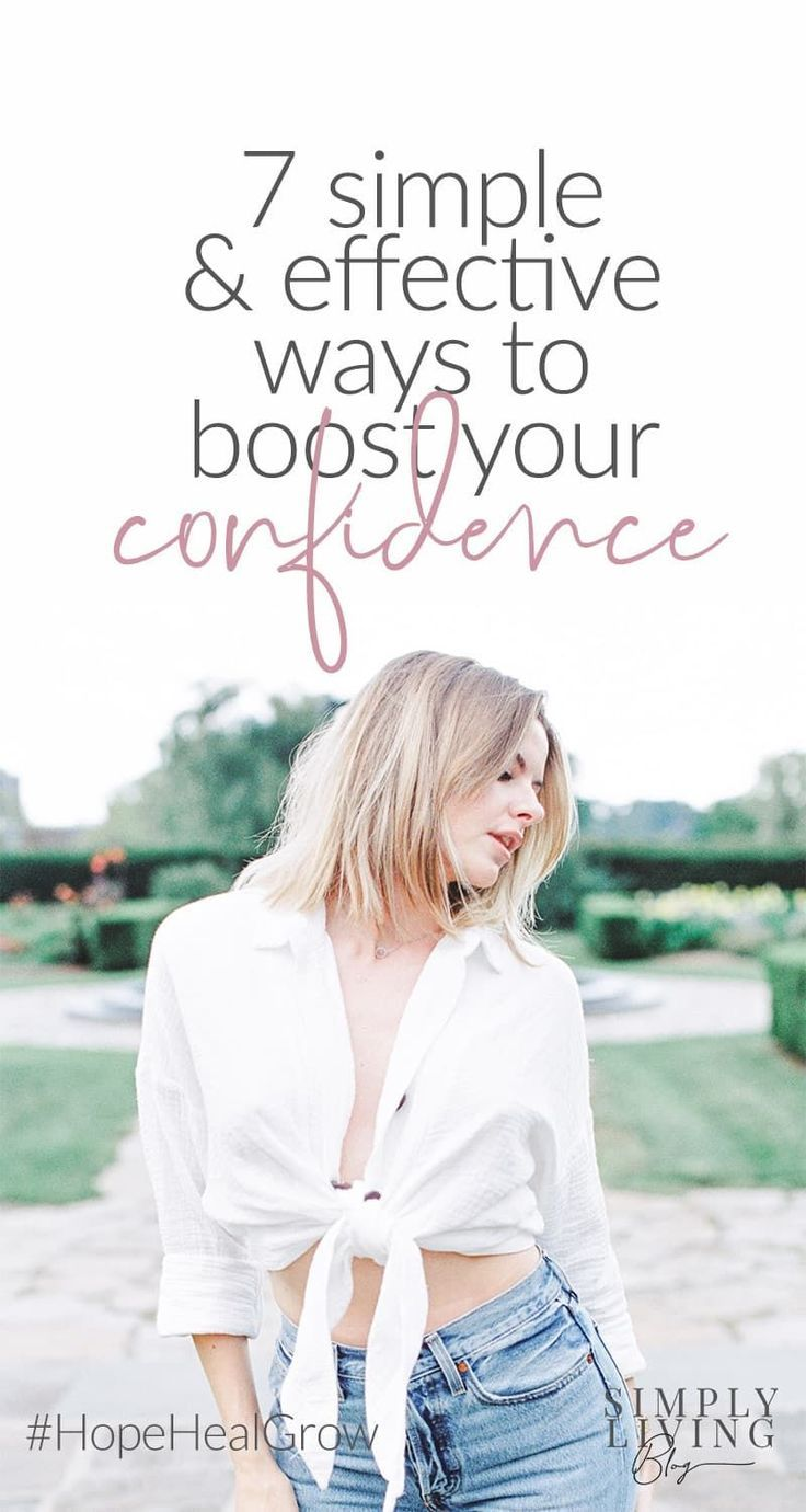 10 Simple + Effective Ways to Boost Your SelfConfidence
