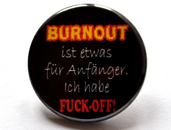 Burnout Button witzig