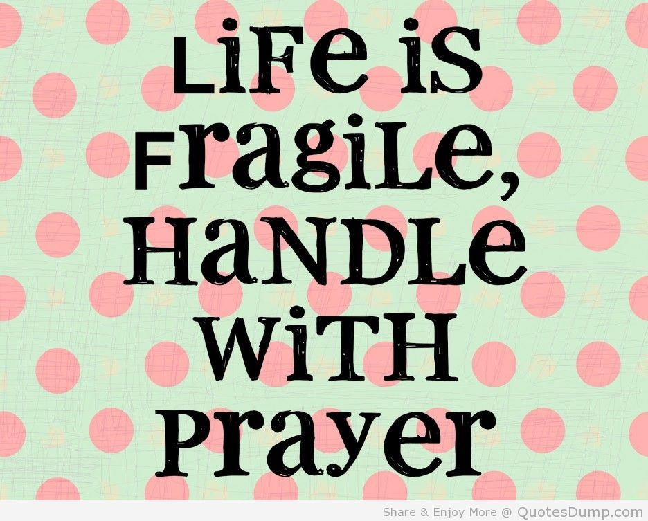 Wonderful Funny Quotes Life Is Fragile So Handle With Prayer Quote On Polcadot Theme    Collection Of Inspiring Quotes, Sayings, Images
