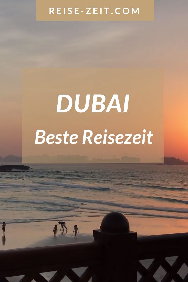 Photo of Beste Reisezeit Dubai | Luxus Reiseblog – Reise-Zeit.com