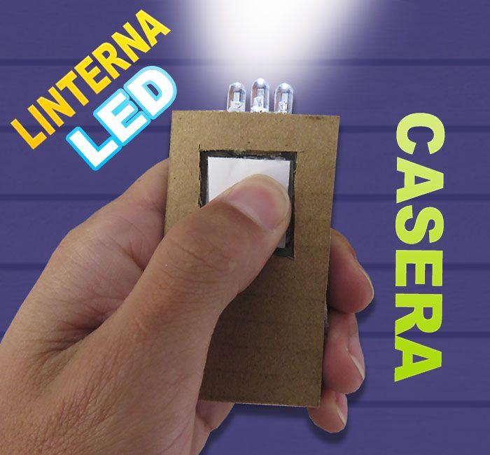 Como Hacer Una Linterna Led Casera Aprende A Reciclar Carton Linterna Led Linterna Led