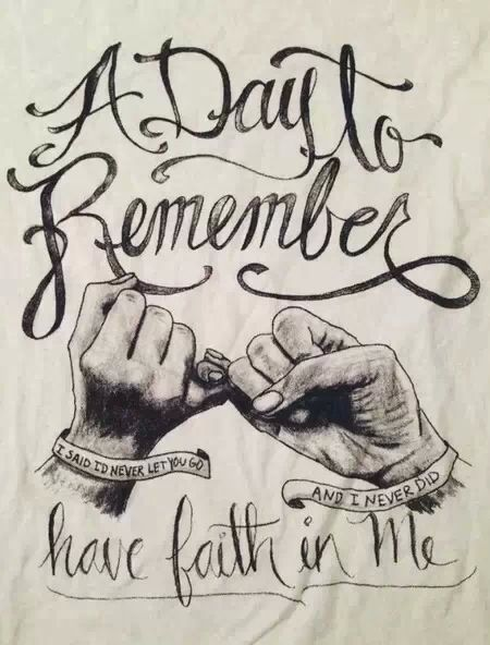 A Day To Remember Have Faith In Me Favorite Song Of Theirs A Day
