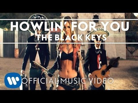The Black Keys Howlin For You Official Music Video