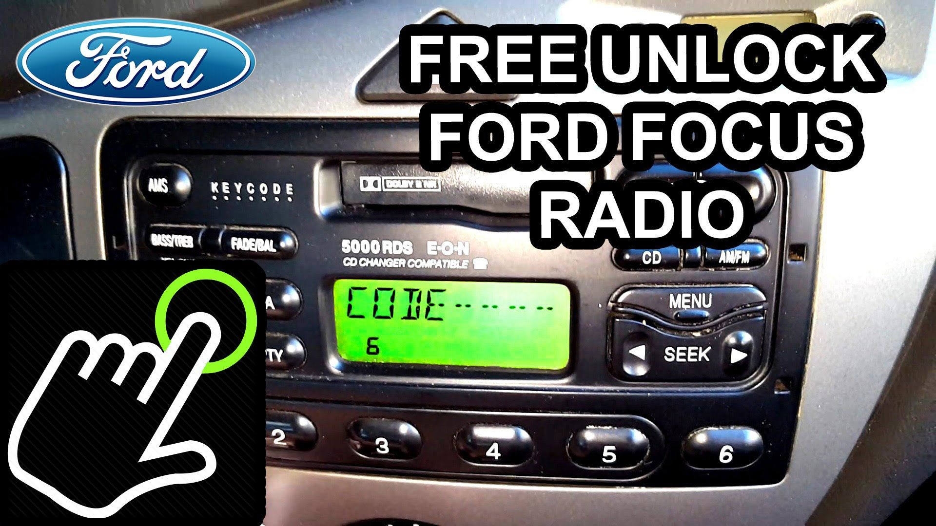 How To Unlock Code For Free Ford Focus Radio 5000 6000 Rds