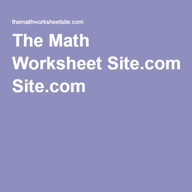 The Math Worksheet Site Com Math Worksheet Math Printable Math Worksheets