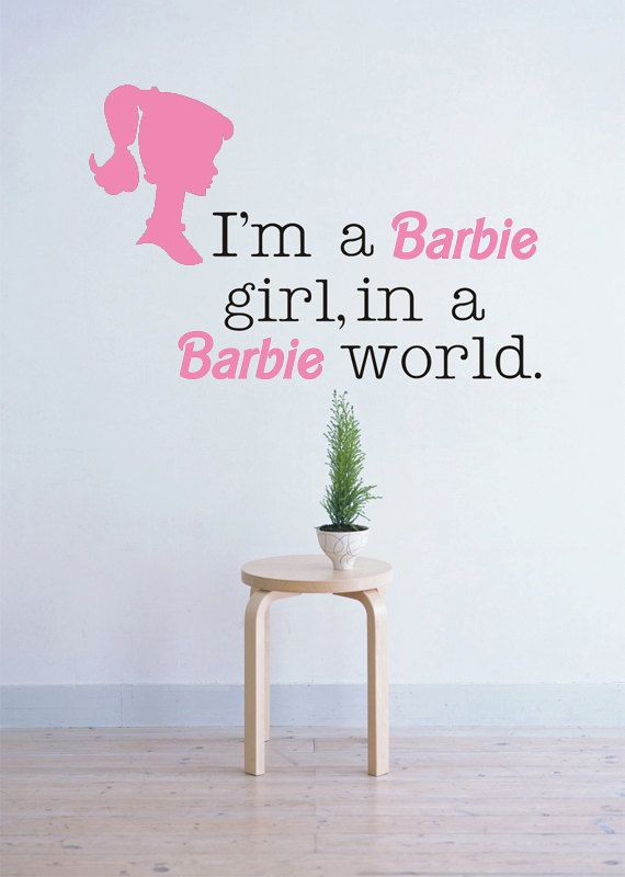 Best Im A Barbie Girl In A Barbie World Wall Decal Barbieworld Barbie Room Barbie Bedroom 640 x 480