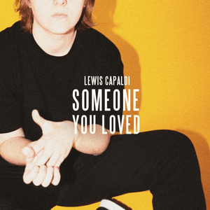 Download Mp3 Lewis Capaldi Someone You Loved Love Yourself Lyrics Lewis Song Playlist
