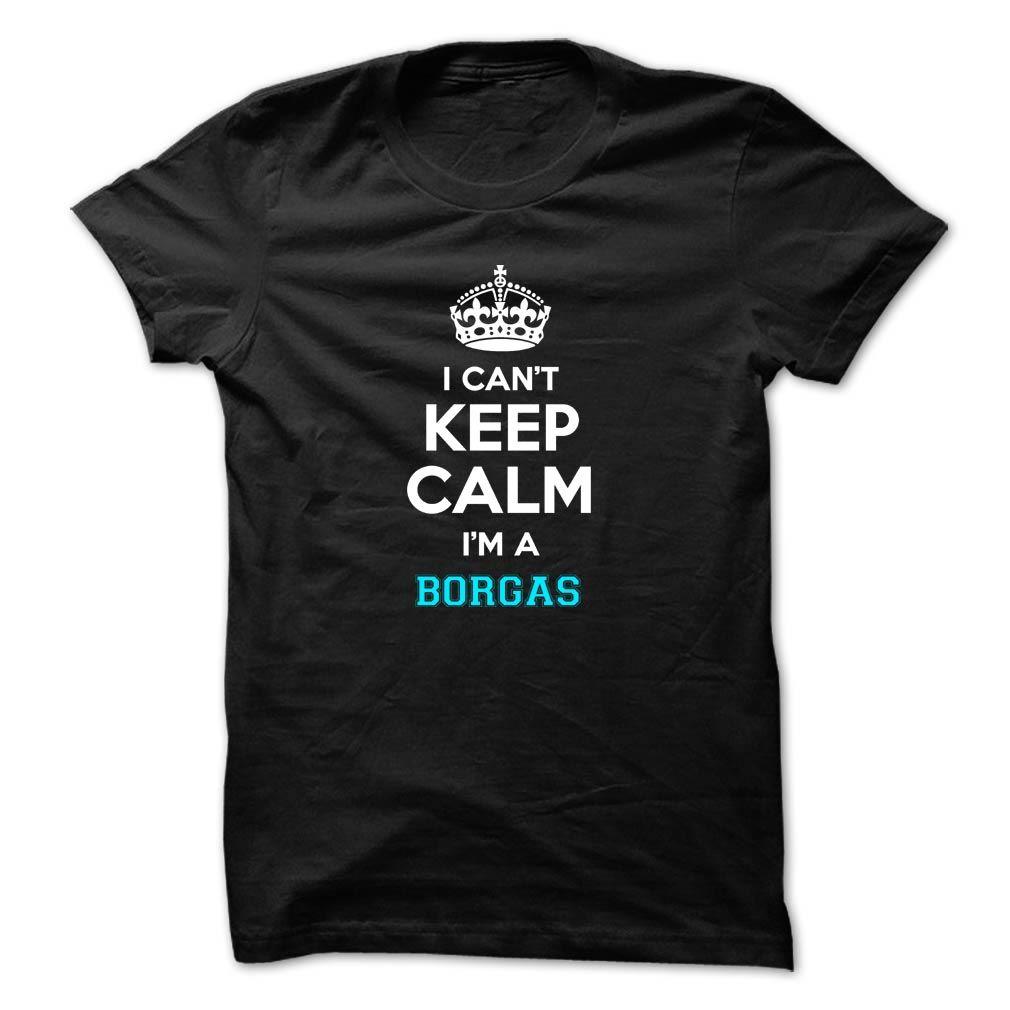 (Tshirt Nice Gift) I cant keep calm Im a BORGAS Coupon 20% Hoodies, Tee Shirts