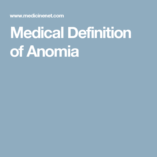 Medical Definition of Anomia