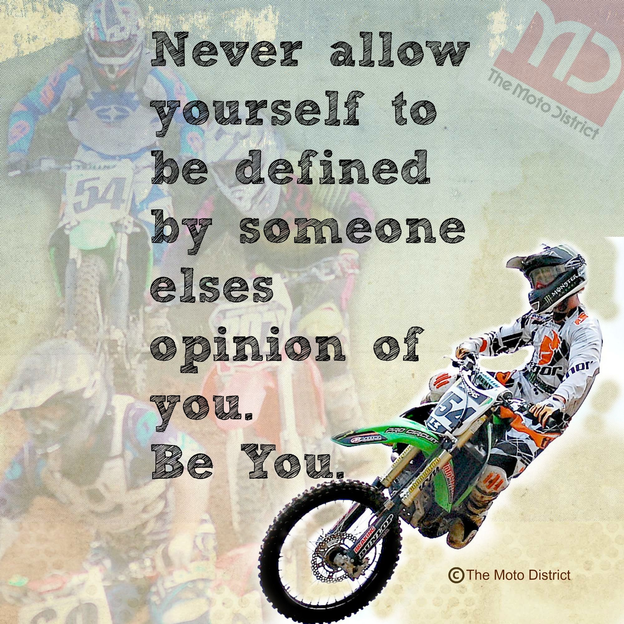 Dirt Bike Quotes: Define Yourself