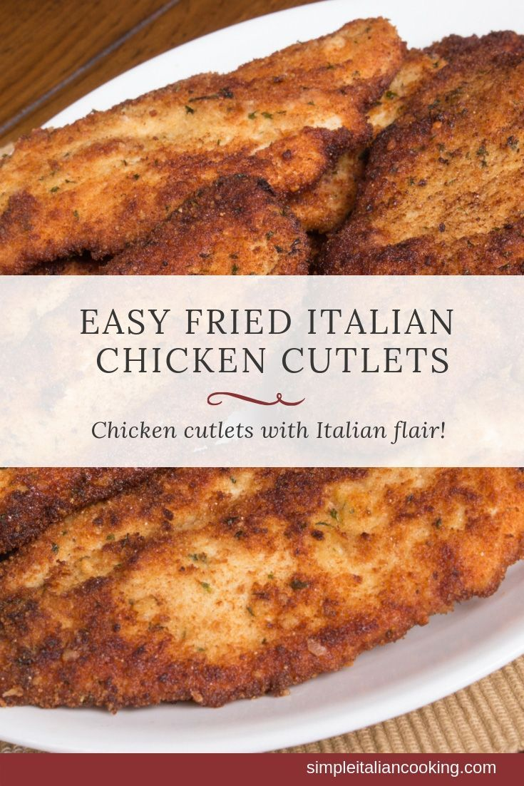 Try Easy Italian Fried Chicken Cutlets Recipe Italian-style!
