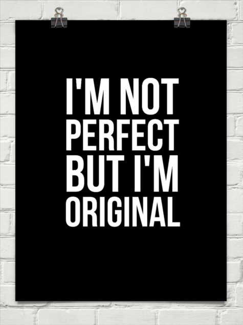 Im Not Perfect But Im Original 25512 Im Not Perfect The Originals Quotes