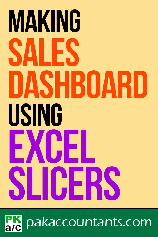 making sales dashboard using excel slicers