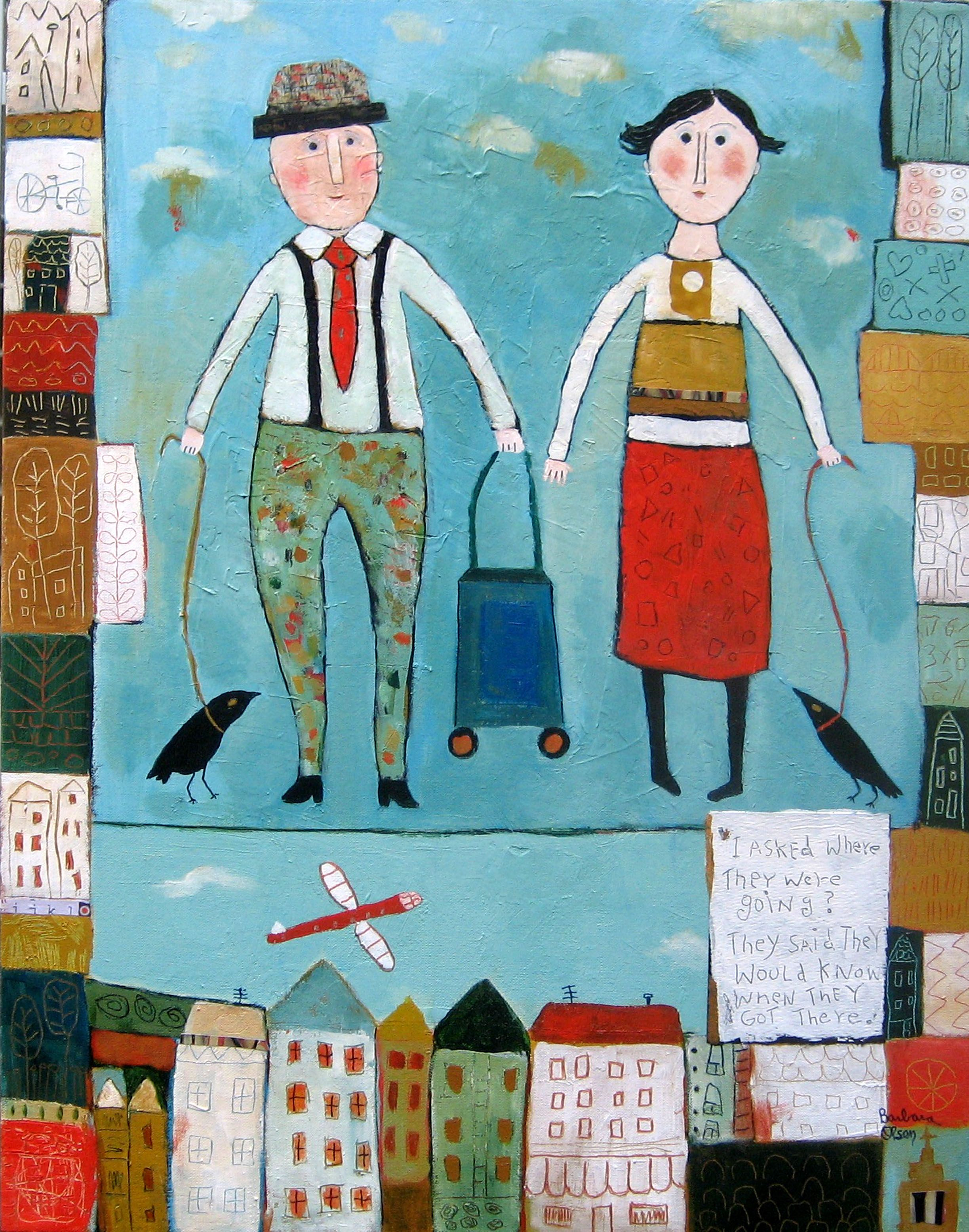 Where are you going?©Barbara Olsen Acrylic/collage, on canvas 22x28 ...