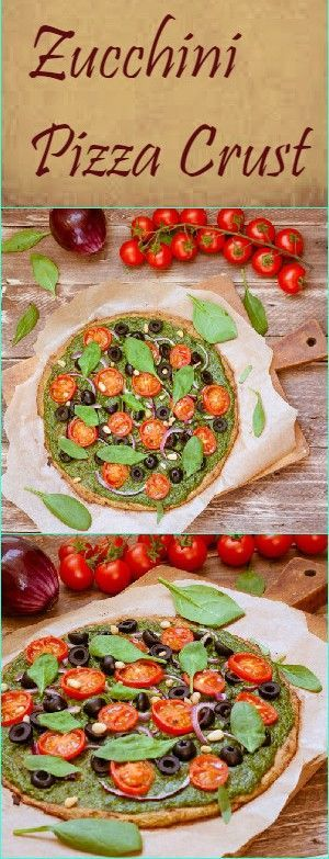 Healthy Zucchini Pizza Crust This gorgeous pizza c