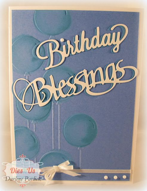 Dies R Us: Birthday Blessings