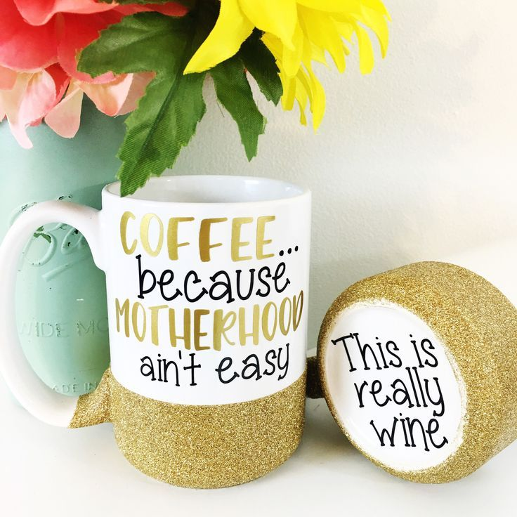 COFFEE Because MOTHERHOOD Aint Easy Coffee Mug Ceramic - Vinyl cup care instructions