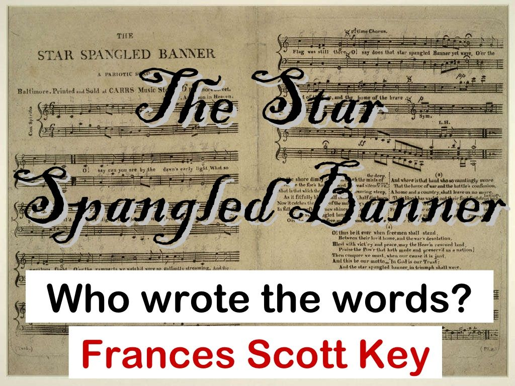 Star Spangled Banner Facts By Beth Thompson Via Slideshare